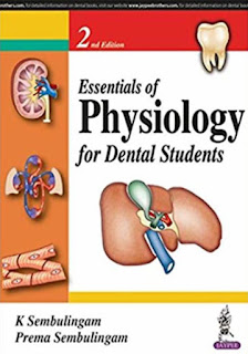 Essentials Of Physiology For Dental Students 2nd Edition