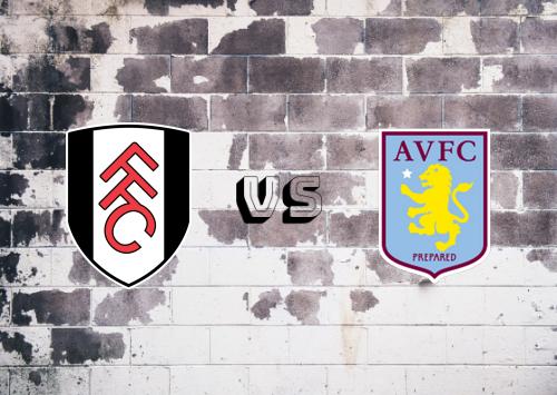 Fulham vs Aston Villa  Resumen