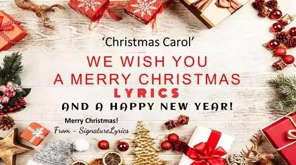 We Wish You A Merry Christmas Lyrics - Christmas Carol