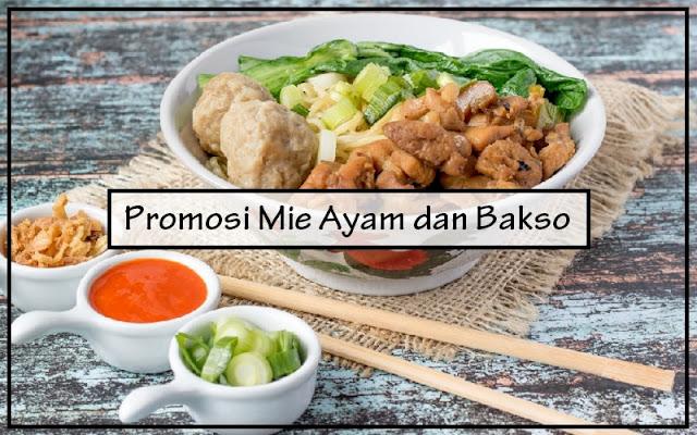 promosi mie ayam dan bakso