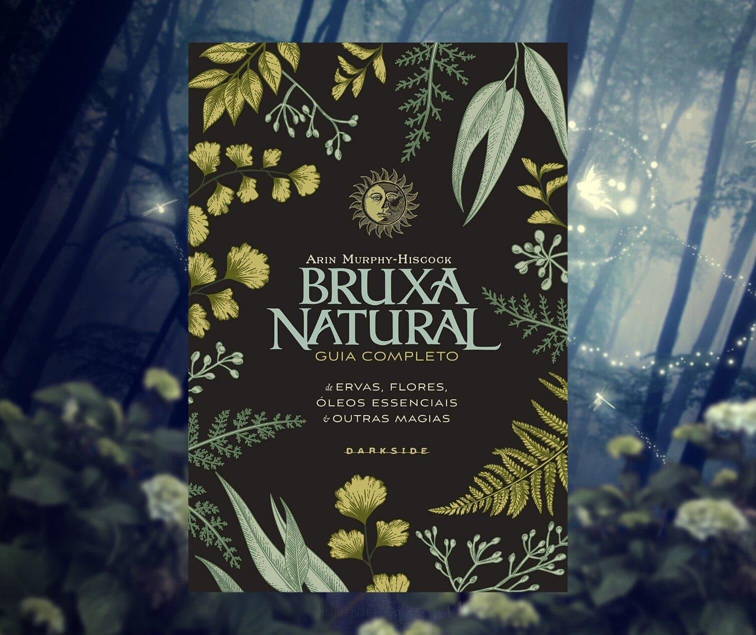 Resenha: Bruxa Natural, de Arin Murphy-Hiscock