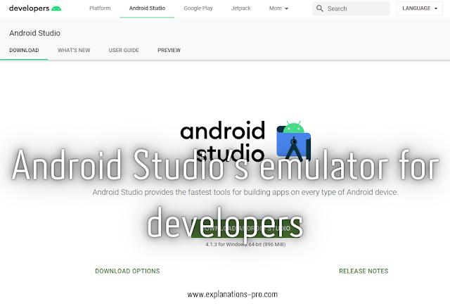 1. Android Studio's emulator for developers