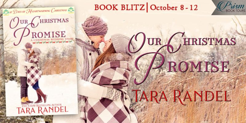 We're blitzing about the release of OUR CHRISTMAS PROMISE by Tara Randel!