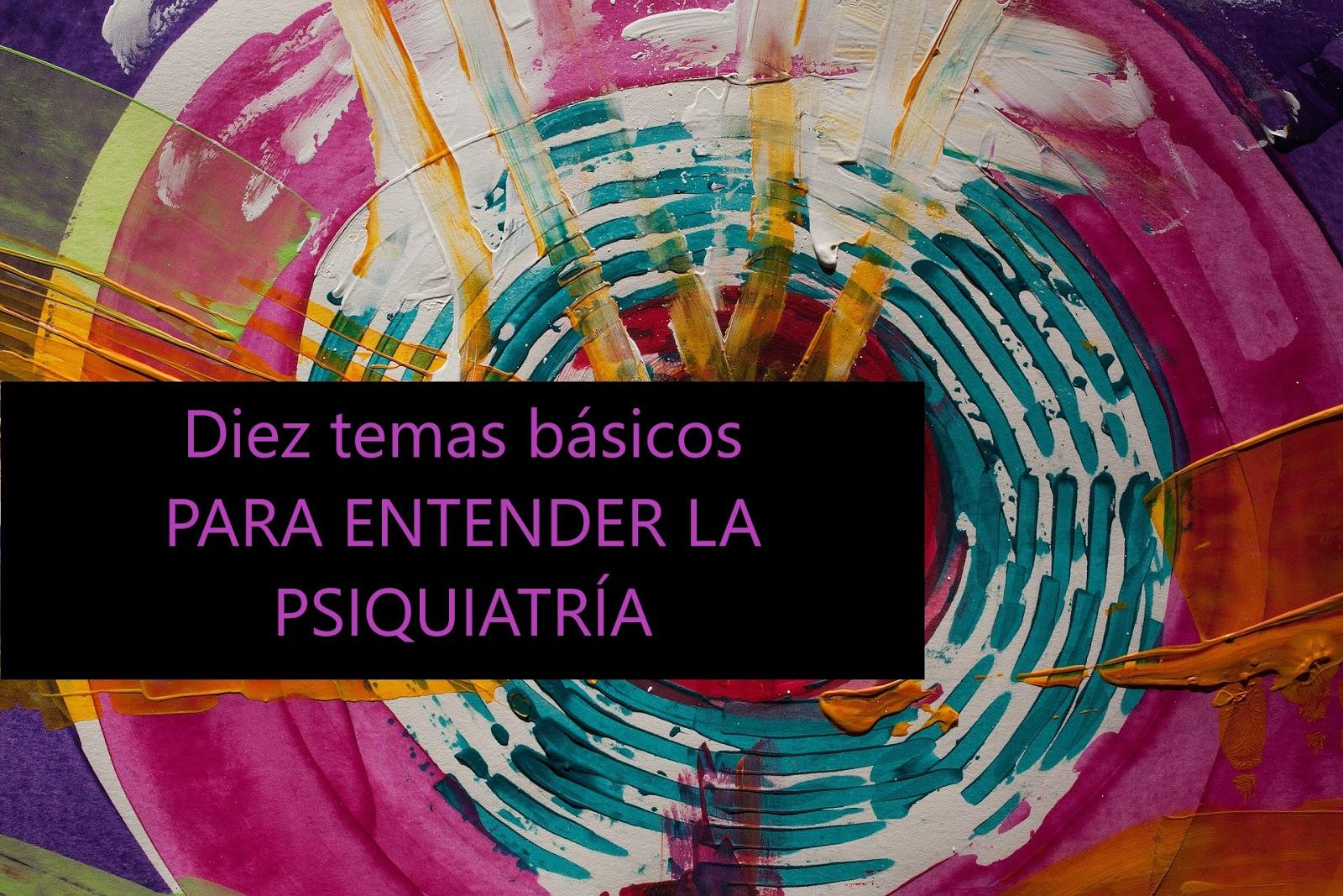 Descarga gratis libro PARA ENTENDER LA PSIQUIATRÍA.