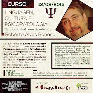 Curso com Roberto Banaco: Linguagem, Cultura e Psicopatologia 1