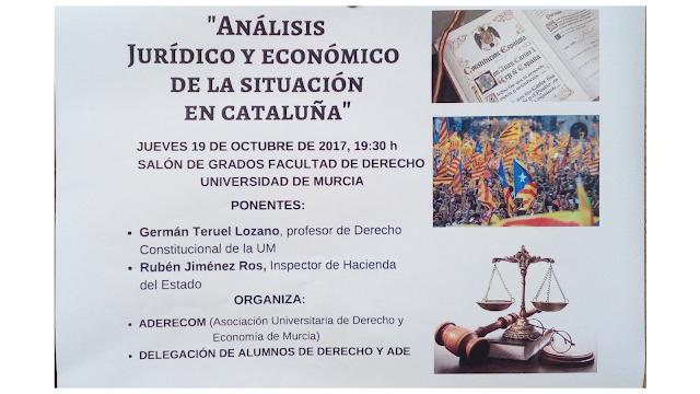 """Conferencia: """"Análisis jurídico y económico de la situación en Cataluña""""."""