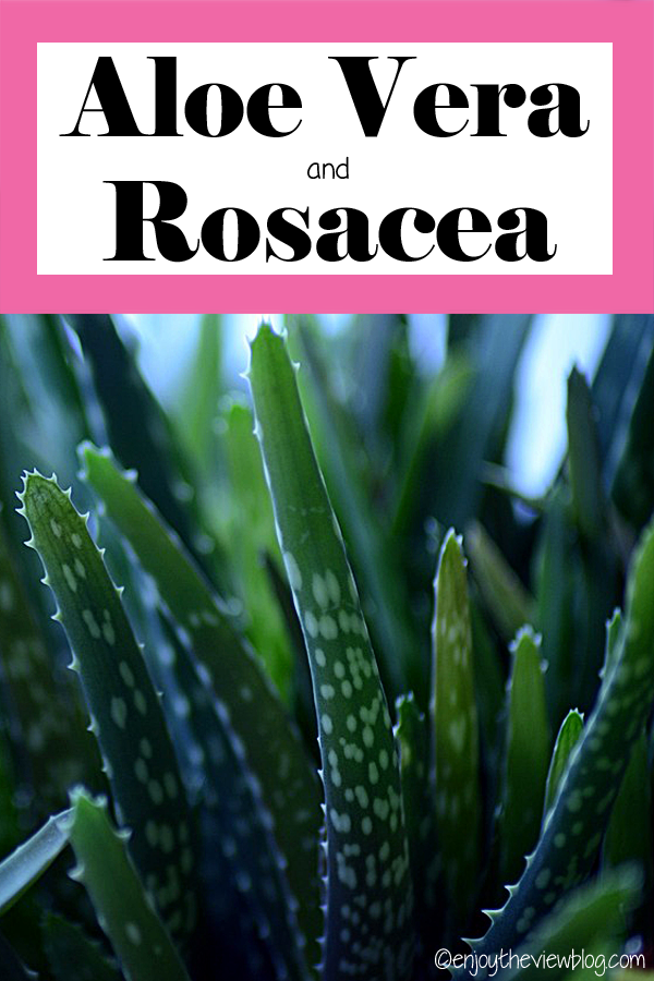 "pinnable infographic with a picture of an aloe vera plant an a pink and white heading that says ""aloe vera and rosacea"""