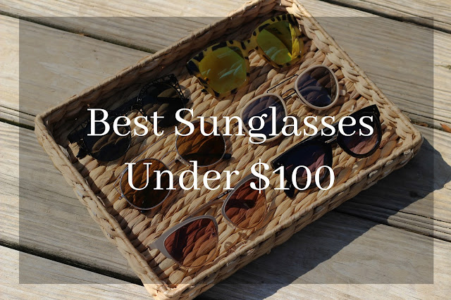Best Sunglasses Under $100
