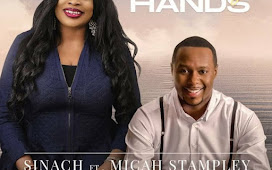 MUSIC: Sinach ft Micah Stampley – With My hands