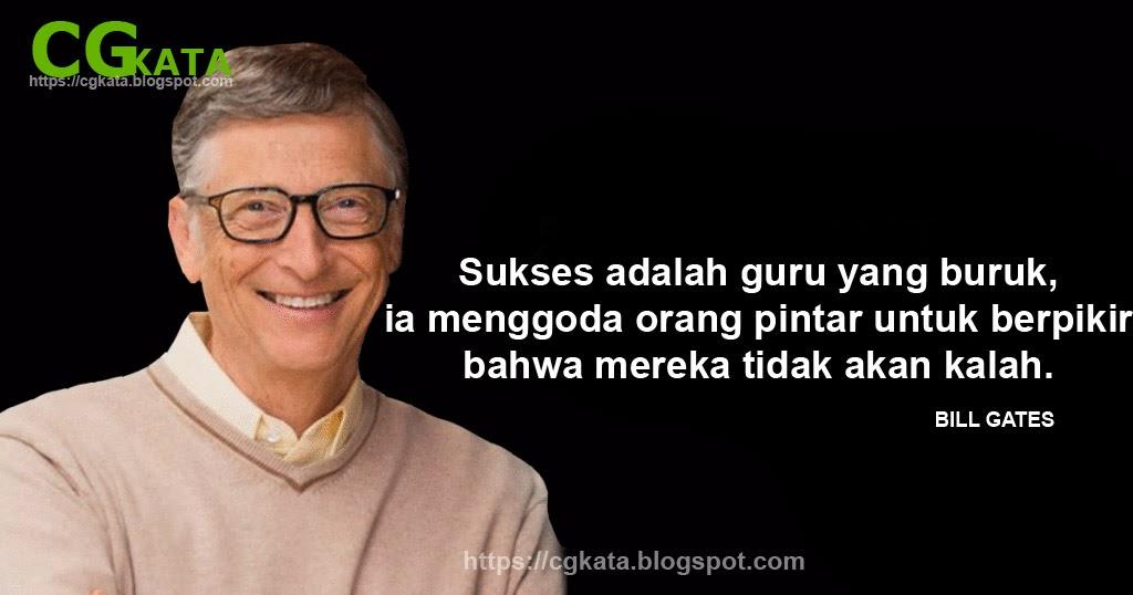 50 Kata Kata Bijak Bill Gates Tentang Kepemimpinan Dan Kesuksesan Cgkata
