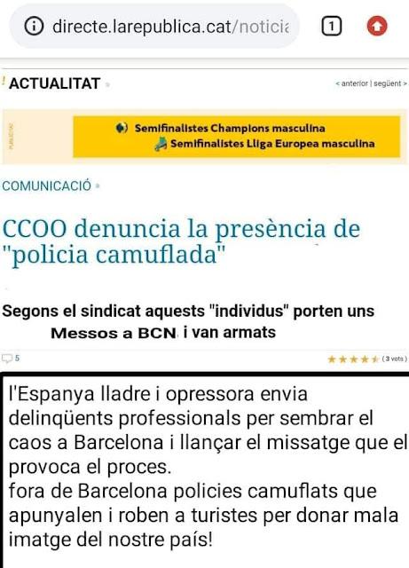 La república cat, CCOO, denuncia, policia camuflada