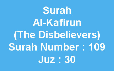 Teks Bacaan Surah Al Kafirun Dan Artinya Dalam Bahasa Inggris