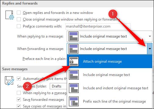إرفاق خيار الرسالة الأصلية عند إعادة توجيه رسائل البريد الإلكتروني
