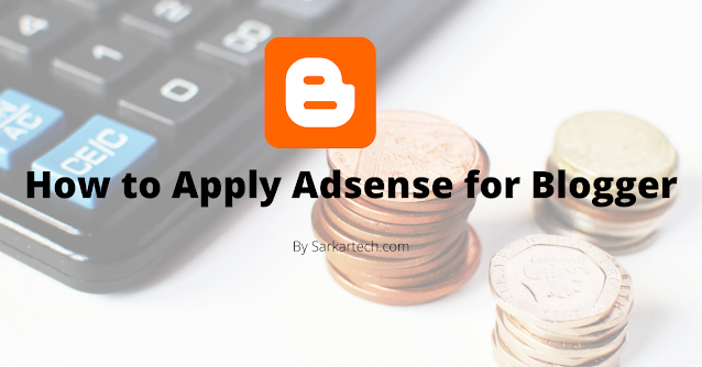 How to Apply Adsense for Blogger