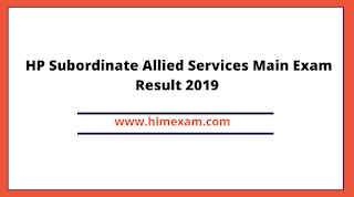 HP Subordinate Allied Services Main Exam Result 2019