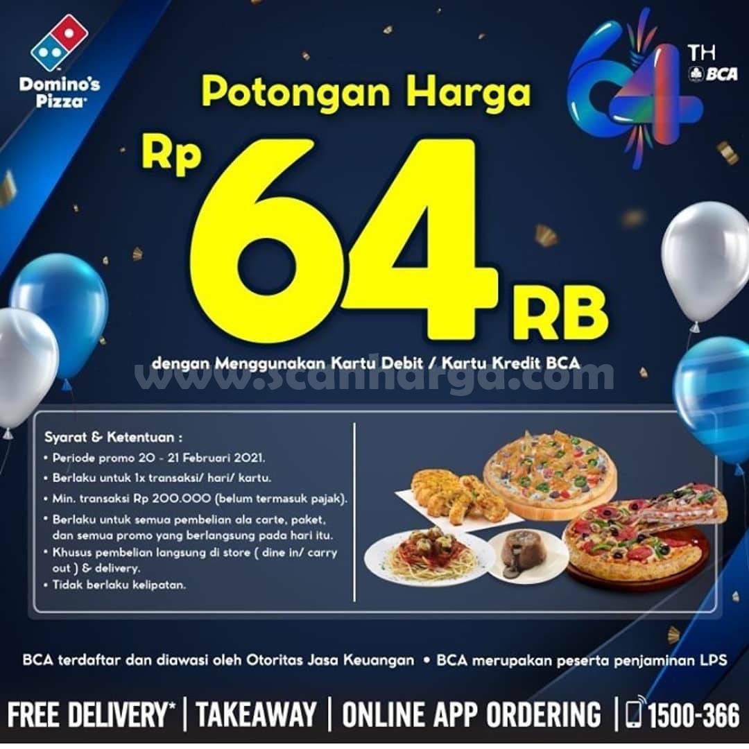 Dominos Pizza PROMO HUT BCA 64 – Dapatkan Potongan Harga Rp 64.000