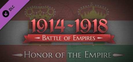 Battle of Empires 1914-1918 Honor of the Empire