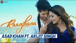 Raanjhana Lyrics Song Download - Priyank Sharm & Hina Khan | Arijit Singh