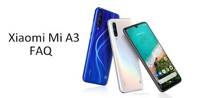 Xiaomi Mi A3 FAQ