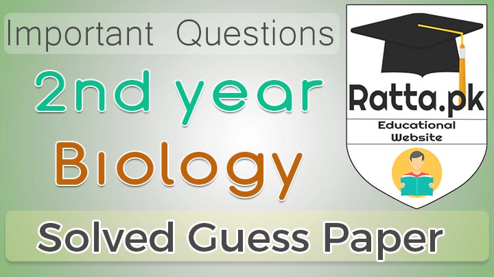 2nd Year (12th class) Biology Guess Paper Solved 2020