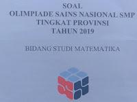 Soal OSN Matematika SMP Tahun 2019 Tingat Provinsi