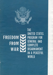 U.S. Department of State Publication 7277, Freedom From War: The United States Program for General and Complete Disarmament in a Peaceful World (1961)