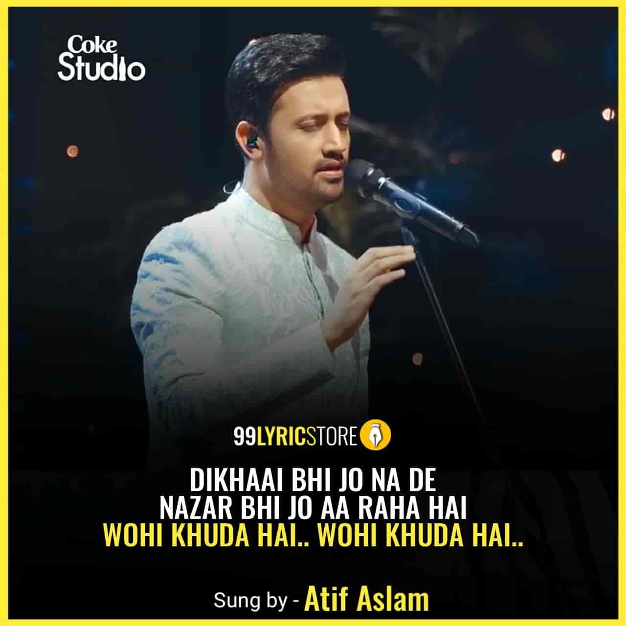 Wohi Khuda Hai Coke Studio Song Atif Aslam Images
