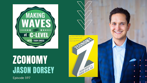 "Zconomy by Jason Dorsey.  Hear his interview on the ""Making Waves at C-Level"" podcast"