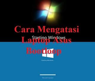cara_mengatasi_laptop_asus_bootloop