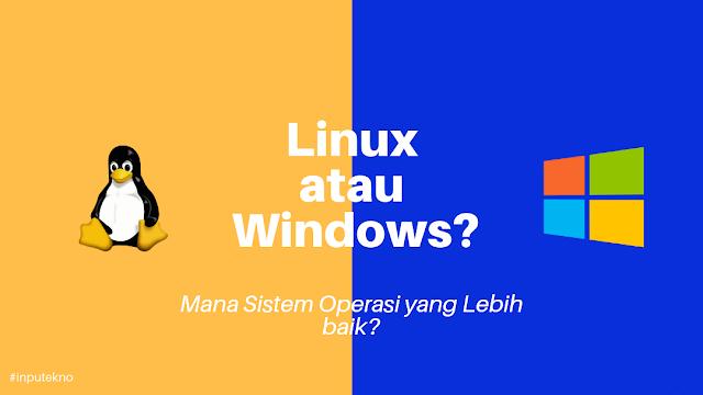 Windows-vs-linux-mana-yang-baik