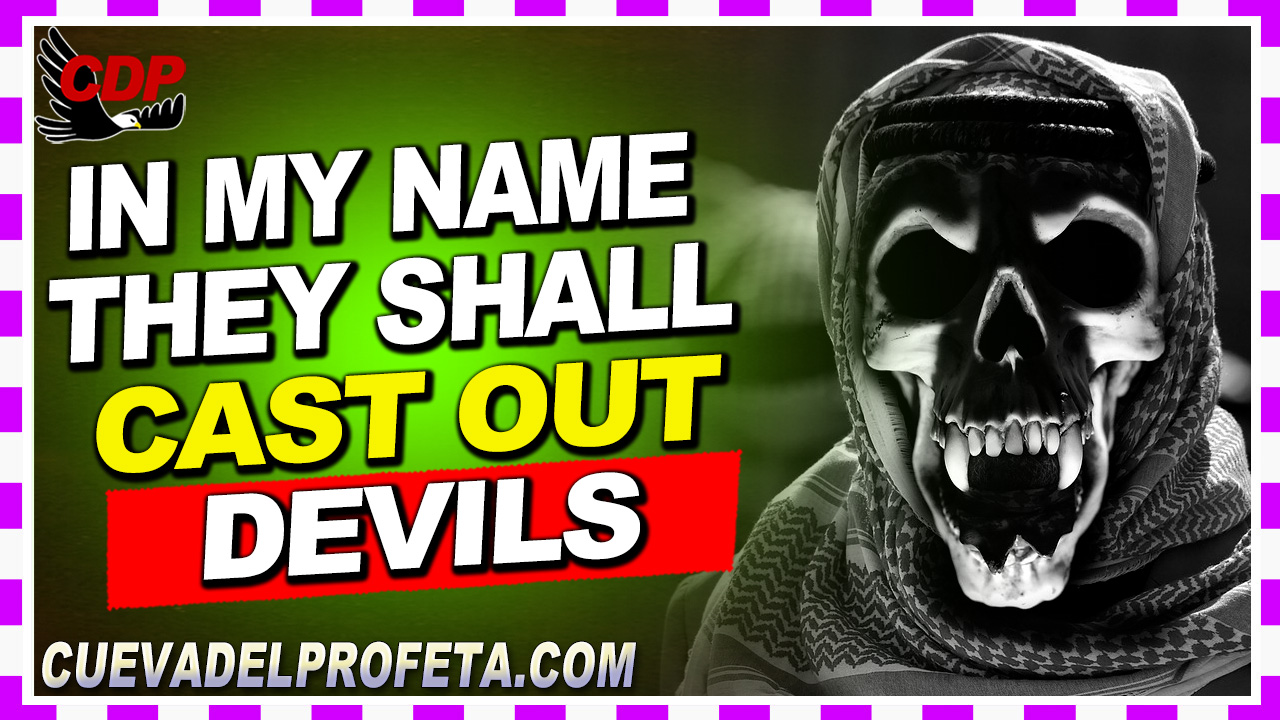 In My Name they shall cast out devils - William Marrion Branham