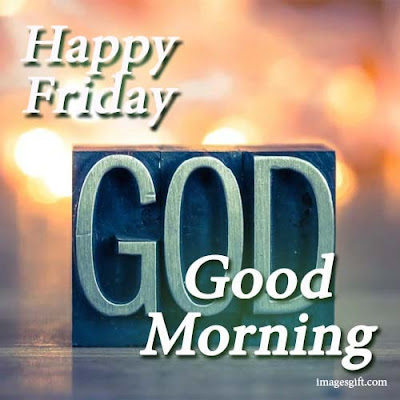 friday good morning images with god