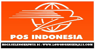 Lowongan Kerja Tenaga Marketing Kantor PT Pos Indonesia (Persero)