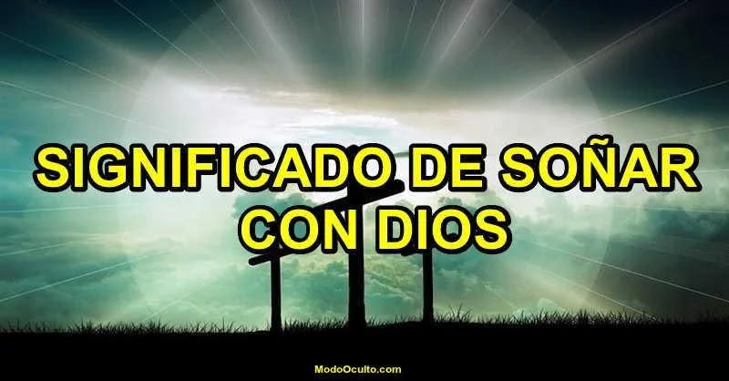 Dios, Soñar con Dios, Significado de los sueños