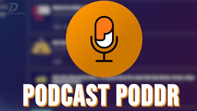 Veja como instalar o app para podcasts, Poddr