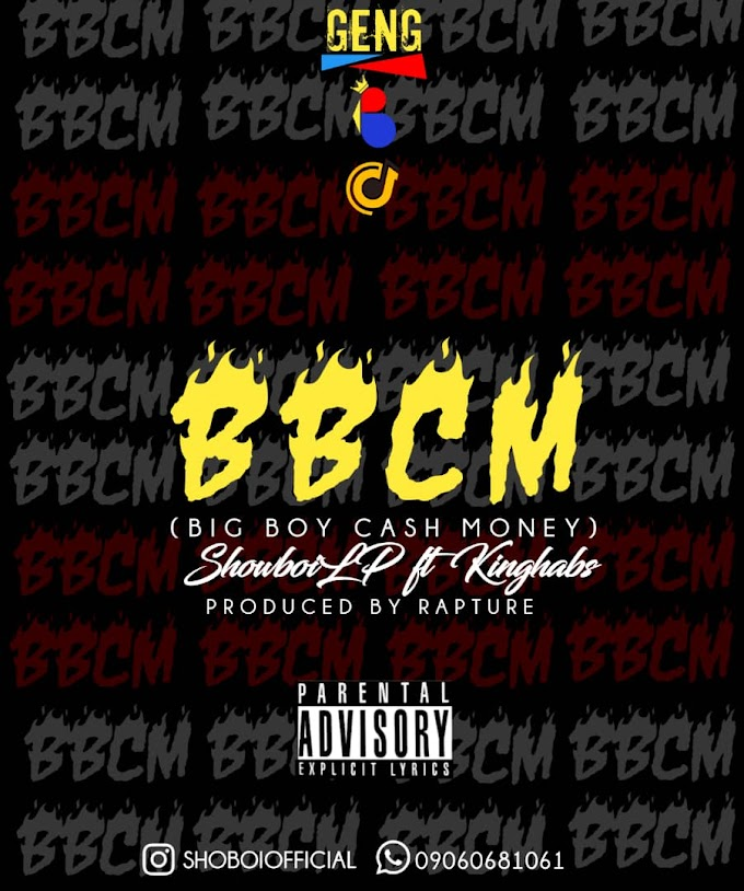 "Showboi LP – ""BBCM"" ft. Kinghabs"