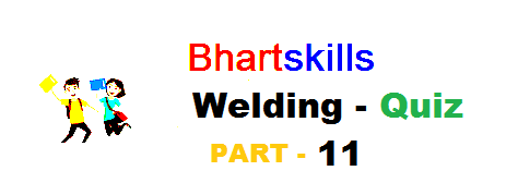 ITI & CTI welding quiz questions and answers part-11