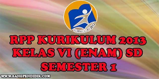 https://www.sangpendidik.com/2020/06/rpp-k13-kelas-vi-enam-sd-semester-1.html
