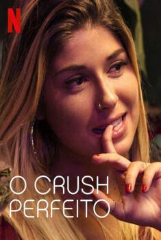 O Crush Perfeito 1ª Temporada Torrent - WEB-DL 720p/1080p Nacional