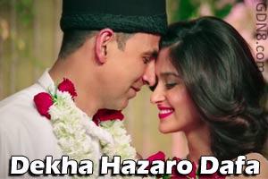 Dekha Hazaro Dafa – Arijit Singh & Palak Muchhal - Rustom