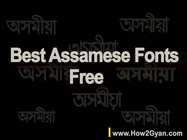Best Assamese Fonts Free Download