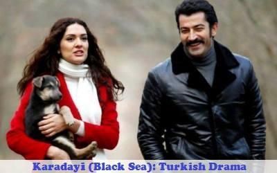 Karadayi (Black Sea) Synopsis And Cast: Turkish Drama   Full