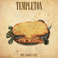 TEMPLETON - Hope against hope Ep. 2014. Stoner grunge
