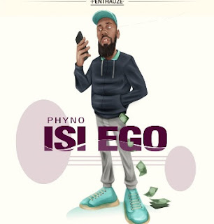 Phyno - Isi Ego mp3 download