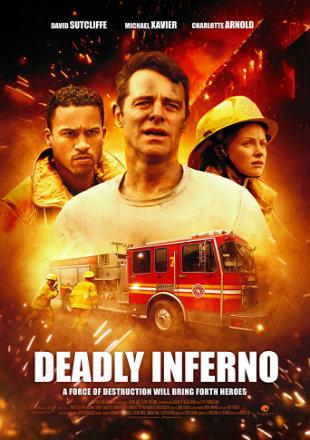 Deadly Inferno 2016 HDRip 720p Dual Audio In Hindi English