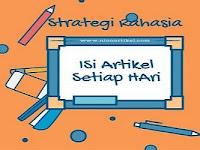 Strategi Rahasia: Cara Mengisi Artikel di Blog Setiap Hari
