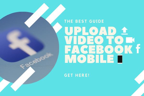 How To Upload Videos To Facebook From Phone<br/>