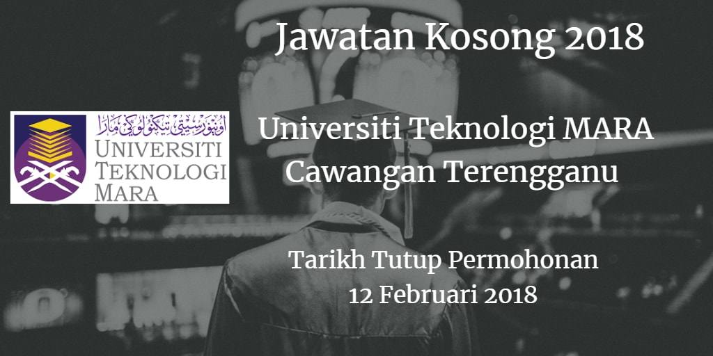 Jawatan Kosong UiTM Cawangan Terengganu 12 Februari 2018