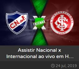 Assistir Nacional x Internacional ao vivo dia 24/07/2019 às 19h15 - Copa Libertadores da América - Transmissão da FOX SPORTS  (FUTEMAX)