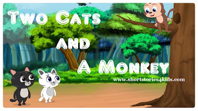 Two Cats and A Monkey - Moral Story for Kids